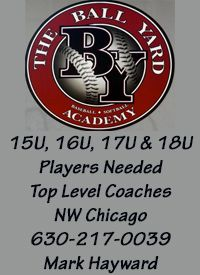 Ballyard Baseball Academy in Carol Stream IL is looking for players age 15u to 18u
