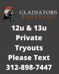Gladiators baseball is holding tryouts for 12u and 13u in Frankfort Illinois