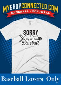 Baseball t-shirt Sorry I Can't Kids Have Baseball