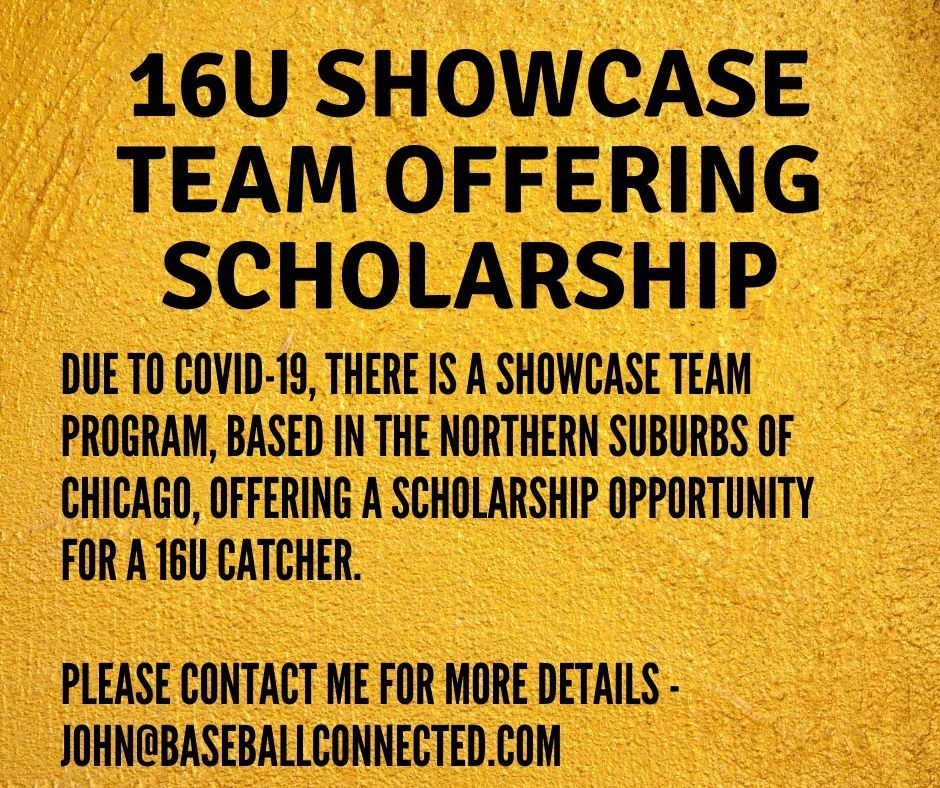16u catcher baseball scholarship