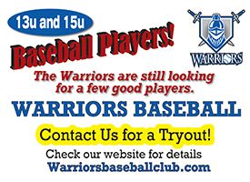 Warrior baseball club looking for players ages 9u to 17u