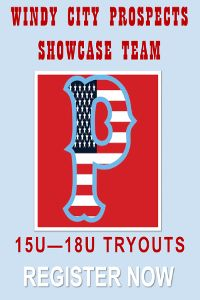 Windy City Prospects are holding baseball tryouts for 15u to 18u age groups.